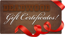 Deadwood Gift Certificate